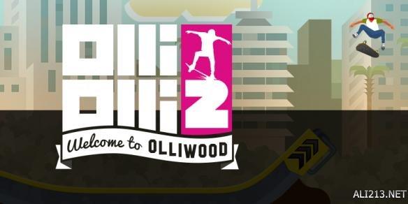 像素滑板2 欢迎来到奥莱坞 OlliOlli 2: Welcome to OlliWood PC正式版 免安装绿色版 下载发布 游侠网